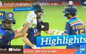 Watch Cricket Highlights – 2ndODI Highlights   Sri Lanka vs India 2021 – July 2021